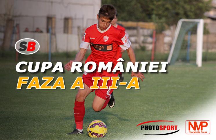 Cupa României Faza a III-a
